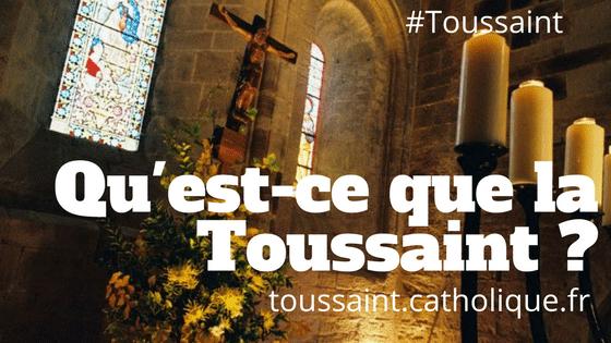 Tout savoir sur la Toussaint